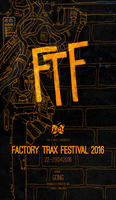 FACTORY TRAX FESTIVAL 2016