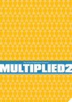 Multiplied II 1/2